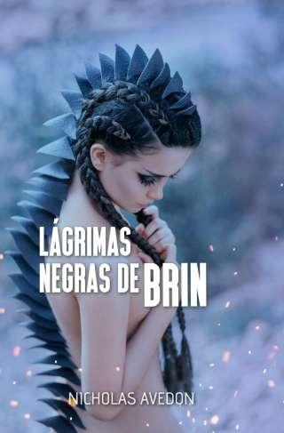 Reseña Lágrimas negras de Brin, de Nicholas Avedon - Cine de Escritor